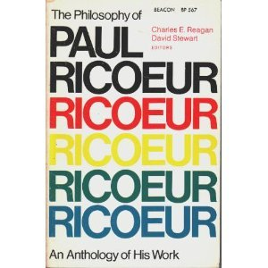 book The Philosophy of Paul Ricoeur: An Anthology of His Work