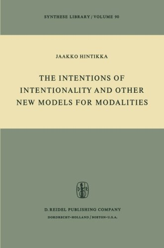 book The Intentions of Intentionality and Other New Models for Modalities (Synthese Library)