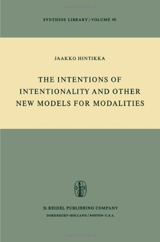 book The Intentions of Intentionality and Other New Models for Modalities (Synthese Library) by Jaakko Hintikka (30-Nov-1975) Paperback