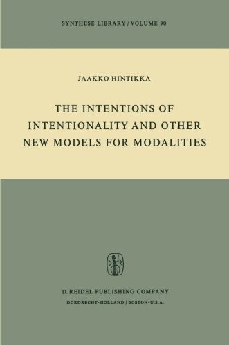 book The Intentions of Intentionality and Other New Models for Modalities (Synthese Library) Softcover reprint of edition by Hintikka, Jaakko (1975) Paperback