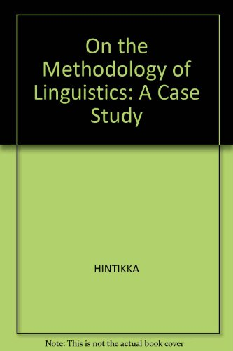 book On the Methodology of Linguistics: A Case Study
