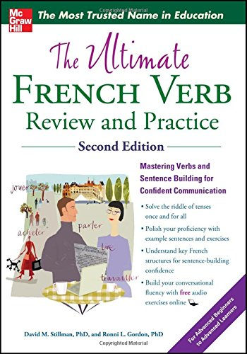 book The Ultimate French Verb Review and Practice, 2nd Edition (UItimate Review & Reference Series)
