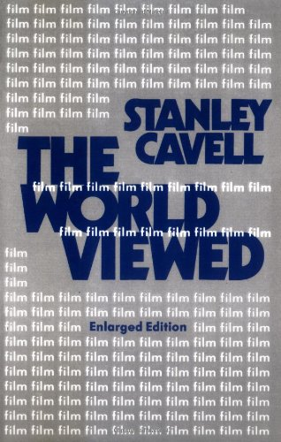 book The World Viewed: Reflections on the Ontology of Film, Enlarged Edition (Harvard Film Studies)