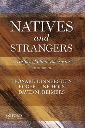 book Natives and Strangers: A History of Ethnic Americans