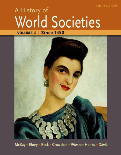 book A History of World Societies, Volume 2: Since 1450