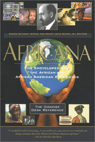 book Africana: The Encyclopedia of the African and African American Experience - The Concise Desk Reference