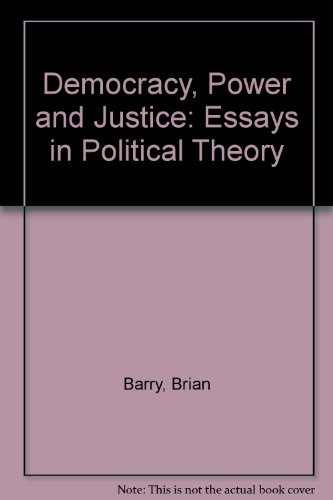 book Democracy, Power, and Justice: Essays in Political Theory