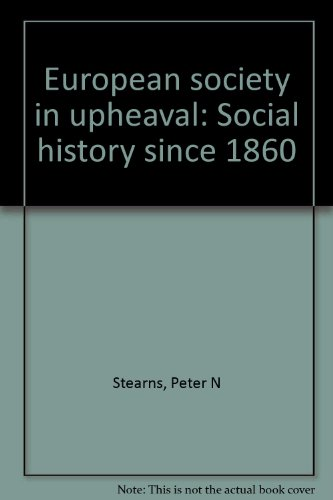 book European Society in Upheaval: Social History Since 1860