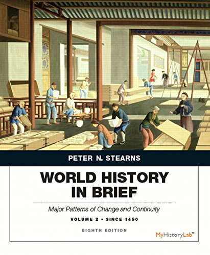 book World History in Brief: Major Patterns of Change and Continuity, Volume 2: Since 1450 (8th Edition)
