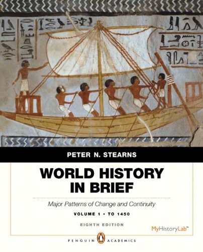 book World History in Brief: Major Patterns of Change and Continuity, to 1450, Volume 1, Penguin Academic Edition Plus NEW MyHistoryLab with eText -- Access Card Package (8th Edition)