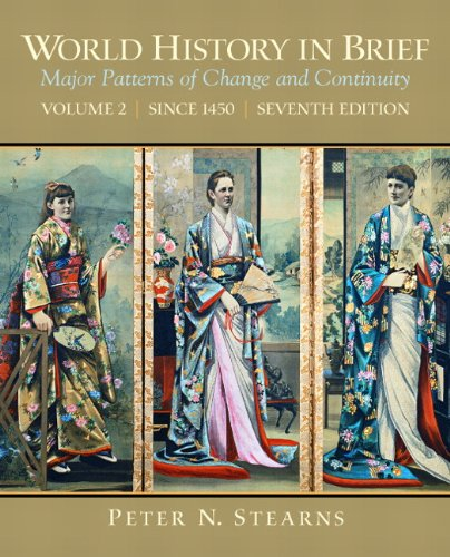 book World History in Brief: Major Patterns of Change and Continuity, Volume 2 (Since 1450) (7th Edition)