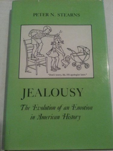 book Jealousy: The Evolution of an Emotion in American History (The American Social Experience)