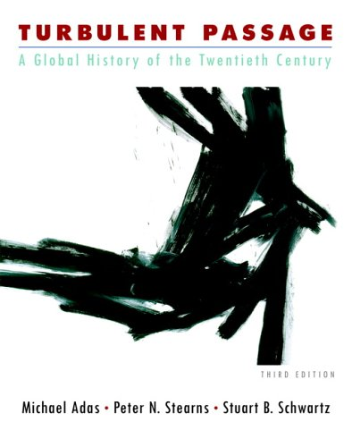 book Turbulent Passage: A Global History of the Twentieth Century (3rd Edition)