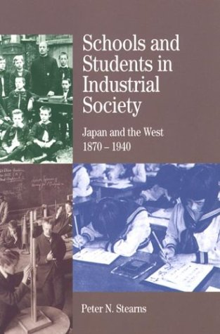 book Schools and Students in Industrial Society: Japan and the West, 1870-1940 (The Bedford Series in History and Culture)