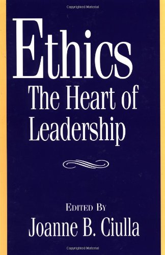 book Ethics, the Heart of Leadership