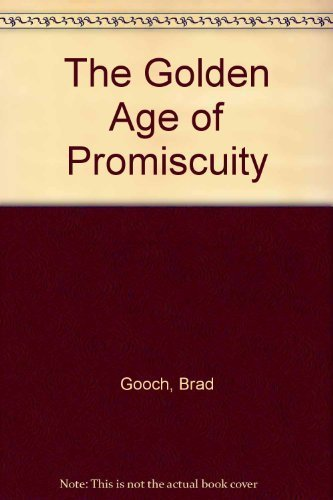 book Golden Age of Promiscuity Paperback - June, 1996