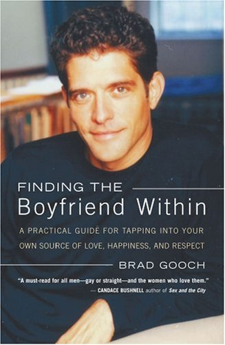 book Finding the Boyfriend Within: A Practical Guide for Tapping into your own Source of Love, Happiness, and Respect