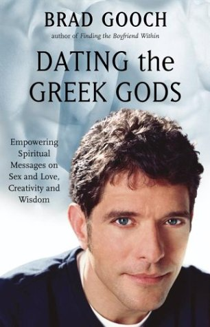 book Dating the Greek Gods: Empowering Spiritual Messages on Sex and Love, Creativity and Wisdom