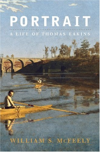 book Portrait: A Life of Thomas Eakins