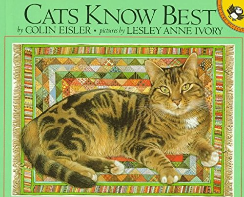 book Cats Know Best (Pied Piper Paperbacks) by Eisler Colin (1992-08-15) Mass Market Paperback