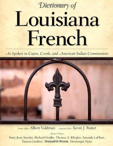 book Dictionary of Louisiana French: As Spoken in Cajun, Creole, and American Indian Communities
