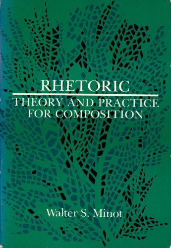 book Rhetoric: Theory and practice for composition
