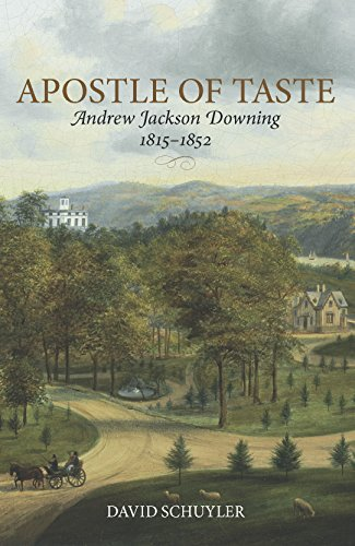 book Apostle of Taste: Andrew Jackson Downing, 1815-1852