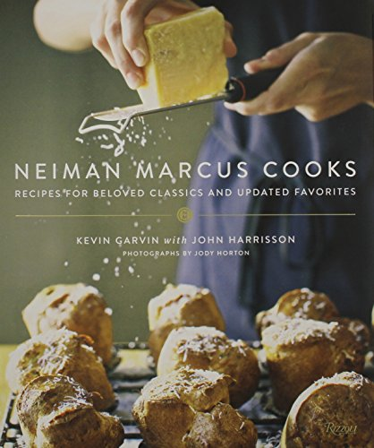 book Neiman Marcus Cooks: Recipes for Beloved Classics and Updated Favorites