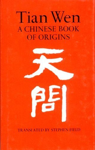 book Tian Wen: A Chinese Book of Origins by Qu, Yuan, Field, Stephen (1986) Hardcover