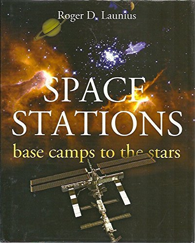 book Space Stations: Base Camps to the Stars by Roger D. Launius (2009) Hardcover