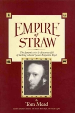 Empire of straw: The dynamic rise & disastrous fall of dashing colonial tycoon Benjamin Boyd