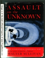 Assault on the unknown;: The International Geophysical Year