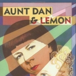 Aunt Dan and Lemon (Wallace Shawn) by Shawn, Wallace (1994) Paperback