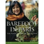 Barefoot Contessa in Paris: Easy French Food You Can Make at Home (Hardback) - Common