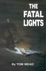 The fatal lights: Two strange tragedies of the sea