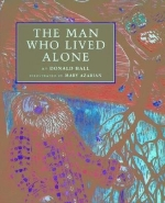 [(The Man Who Lived Alone )] [Author: Donald Hall] [Oct-2007]