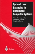 Optimal Load Balancing in Distributed Computer Systems (Telecommunication Networks and Computer Systems)