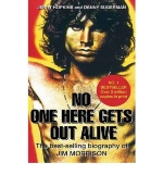 [(No One Here Gets Out Alive: The Biography of Jim Morrison * * )] [Author: Jerry Hopkins] [Nov-2011]