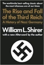 The Rise and Fall of the Third Reich 1st (first) edition Text Only