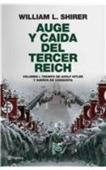Auge y caida del Tercer Reich / Rise and Fall of the Third Reich: Triunfo de Adolf Hitler y suenos de conquista / Triumph of Adolf Hitler and His Dreams of Conquest (Spanish Edition)
