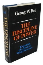 The Discipline of Power Essentials of a Modern World Structure