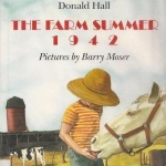 The Farm Summer 1942 by Donald Hall (1994) Hardcover
