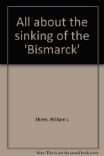 All about the sinking of the 'Bismarck'