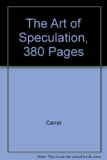 The Art of Speculation, 380 Pages