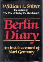 Berlin Diary by William L. Shirer (1984) Hardcover