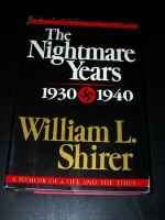 The Nightmare Years: 1930-1940, Vol. 2 1st edition by Shirer, William L. (1984) Hardcover