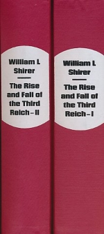 The Rise and Fall of the Third Reich. Two Volume set