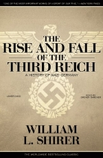 The Rise and Fall of the Third Reich: A History of Nazi Germany (Part 3 of 3)(Library Edition)