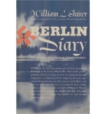 [ [ [ Berlin Diary: The Journal of a Foreign Correspondent, 1934-1941[ BERLIN DIARY: THE JOURNAL OF A FOREIGN CORRESPONDENT, 1934-1941 ] By Shirer, William L. ( Author )Sep-19-2010 Paperback