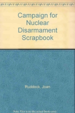 Campaign for Nuclear Disarmament Scrapbook